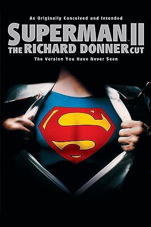 Superman II: The Richard Donner Cut ( Superman II: The Richard Donner Cut )