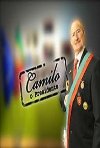 Primary photo for Camilo - O Presidente