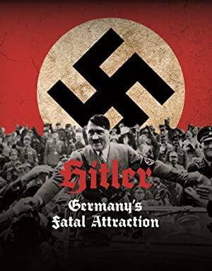Where to stream Hitler: Germany's Fatal Attraction