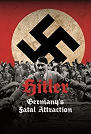 hitler germanys fatal attraction