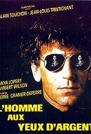 Film L'Homme aux yeux dargent Streaming Complet - Le hold-up tourne mal. Thierry abat un policier, sa complice meurt dans ses bras et...