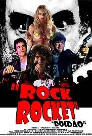 Rock Rocket: Doidao Poster