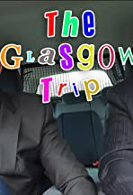 The Glasgow Trip