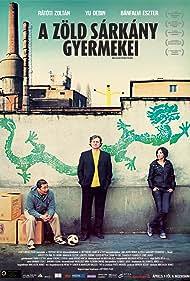 A zöld sárkány gyermekei (2010)