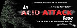 An acid attack case movie, song and  lyrics