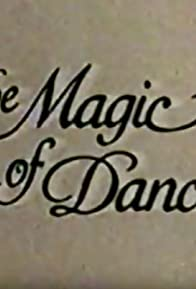 Primary photo for The Magic of Dance
