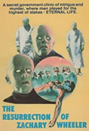 The Resurrection of Zachary Wheeler (1971) Poster - Movie Forum, Cast, Reviews