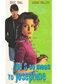 Joe's So Mean to Josephine (1996) film en francais gratuit
