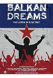 Balkan Dreams - Ein Leben im 9/16 Takt