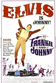 Frankie and Johnny (1966) Poster - Movie Forum, Cast, Reviews