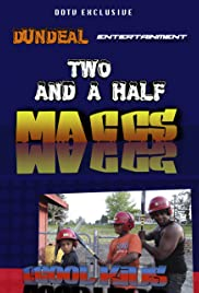 Two and a Half Maccs Poster