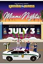 Hannibal Buress: Miami Nights