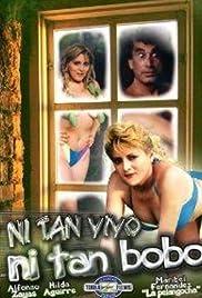 Download Ni tan bobo, ni tan vivo () Movie