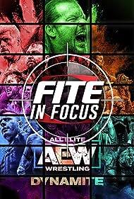 FITE in Focus: AEW Dynamite (2019)