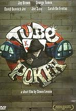 Tube Poker