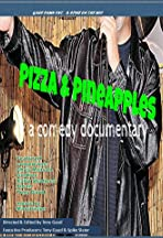 Pizza & Pineapples... a comedy documentary