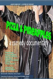 Pizza & Pineapples... a comedy documentary Poster