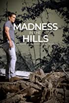 Madness in the Hills