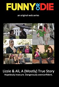 Primary photo for Lizzie & Ali, a (Mostly) True Story