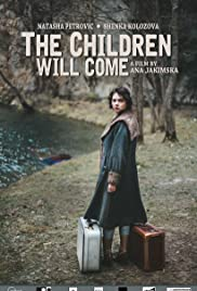 The Children Will Come Poster