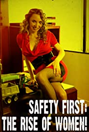 Safety First: The Rise of Women! Poster
