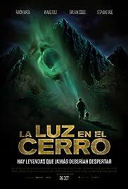 La luz en el cerro Poster