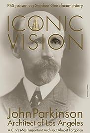 Iconic Vision: John Parkinson, Architect of Los Angeles