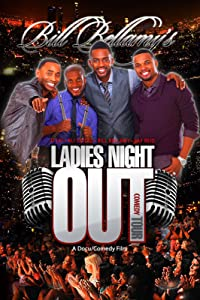 Good site for free movie downloads Bill Bellamy's Ladies Night Out Comedy Tour [1080pixel]