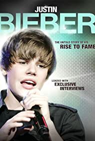 Justin Bieber: Rise to Fame (2011) Poster - Movie Forum, Cast, Reviews