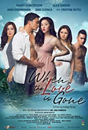 When the Love Is Gone Poster