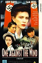 One Against the Wind (1991) Poster - Movie Forum, Cast, Reviews