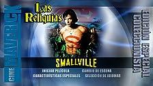 Las reliquias: Smallville