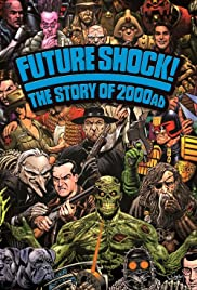 Future Shock! The Story of 2000AD Poster