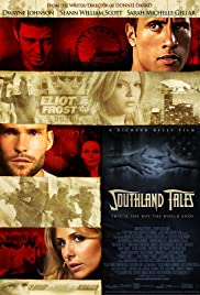 Southland Tales (2006) Poster - Movie Forum, Cast, Reviews