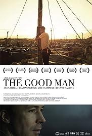 The Good Man(2013) Poster - Movie Forum, Cast, Reviews