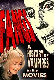 Fangs! A History of Vampires in the Movies Poster
