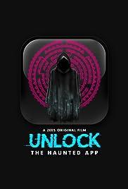 Unlock- The Haunted App Poster