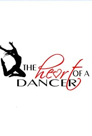 The Heart of a Dancer Poster