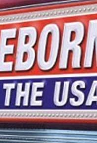 Primary photo for Reborn in the USA