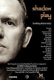 Shadow Play: The Making of Anton Corbijn Poster
