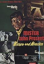 Mister Zehn Prozent - Miezen und Moneten