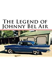 The Legend of Johnny Bel Air