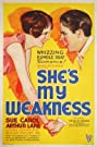 She's My Weakness (1930) Poster