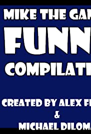 Watch Full HD Movie Mike the Gamer Funny Compilation (2017)
