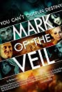 Mark of the Veil (2013) Poster