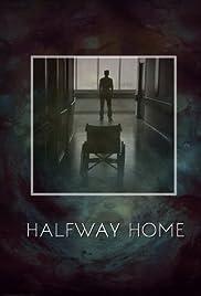 Halfway Home Poster