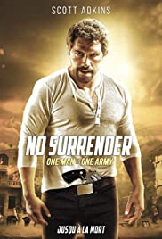 No Surrender (2018) Poster - Movie Forum, Cast, Reviews