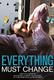 Everything Must Change Poster