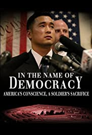 In the Name of Democracy: America's Conscience, a Soldier's Sacrifice, Poster