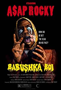 Primary photo for A$AP Rocky: Babushka Boi